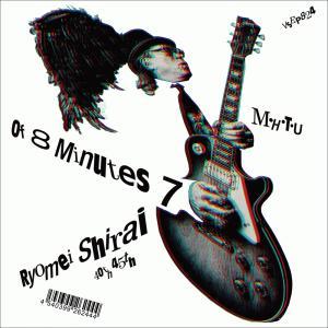 Of 8 Minutes 7 c/w M・H・T・U